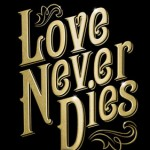Love Never Dies -- Title Card