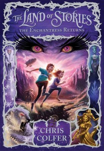 The Land of Stories - The Enchantress Returns