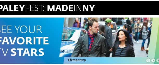 A banner for the Paleyfest NY Elementary panel.