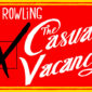 The TV adaptation of J.K. Rowling's book The Casual Vacancy will start shooting this summer in southwest England.