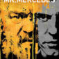 "Audience Network's ""Mr. Mercedes"" introduced a taut psychological thriller about a taunting serial and the retired cop who won't rest until he's caught."