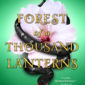 Forest of a Thousand Lanterns by Julie C. Dao explores the makings of Snow White's Evil Queen, with a vivid new take on the character and setting.