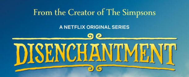 Disenchantment Netflix Original Series
