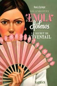 Enola Holmes and the Peculiar Pink Fan