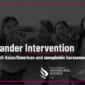 Hamilton Company Members will be at select Bystander Intervention events hosted by AAJC and Hollaback! starting this week.